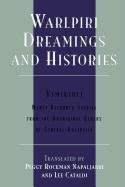 Warlpiri Dreamings and Histories: Newly Recorded Stories from the Aboriginal Elders of Central Australia (Sacred Literature Trust Series)