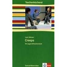 Creeps: Jugendtheaterstück Klasse 7/8 (Taschenbücherei. Texte & Materialien)