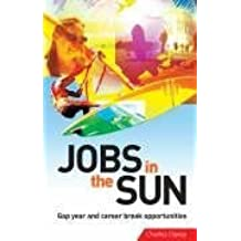 Jobs in the Sun: Gap Year and Career-Break Opportunities by Charles Davey (2006-07-03)