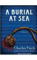 A Burial at Sea (Charles Lenox Mysteries (Audio) #05) - IPS Finch, Charles ( Author ) Nov-28-2011 Compact Disc