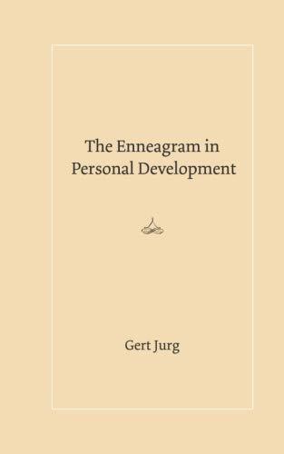 The Enneagram in Personal Development por Gert Jurg