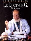 Docteur G : Le Docteur G fait le point. : Avec CD audio