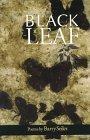 Black Leaf (Akron Series in Poetry) by Seiler, Barry (1997) Paperback