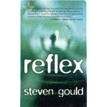 Reflex (Jumper) by Gould, Steven (2005) Mass Market Paperback