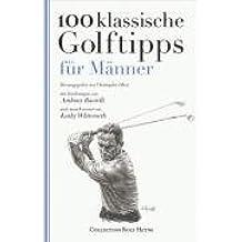 100 klassische Golftipps für Männer