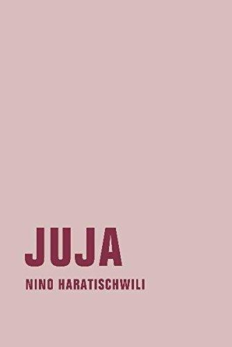 Juja (German Edition) by Nino Haratischwili (2010-12-31)