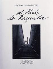 París de Rayuela. Homenaje a Cortázar (General) por Hector Zampaglione