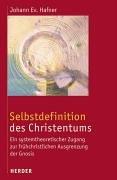 Selbstdefinition des Christentums: Ein systemtheoretischer Zugang zur frühchristlichen Ausgrenzung der Gnosis