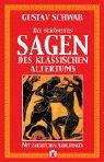 Die schönsten Sagen des klassischen Altertums, Bd. 1