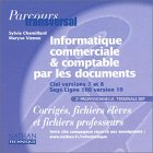 Image de Parcours transversal : Informatique par les documents : Ciel versions 7 et 8 - Sage Ligne 100, BEP (CD-Rom du professeur)