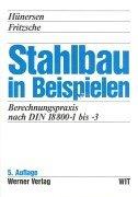 Stahlbau in Beispielen.