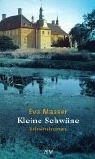 Kleine Schwäne: Kriminalroman - Eva Maaser