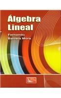 algebra Lineal/Linear Algebra por Fernando Barrera Mora
