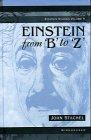 """Einstein from """"B"""" to """"Z"""" (Einstein Studies) - John Stachel"""