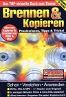 Brennen & Kopieren Praxiswissen: Tipps & Tricks