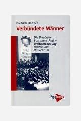 Verbündete Männer: Die Deutsche Burschenschaft - Weltanschauung, Politik und Brauchtum Gebundene Ausgabe