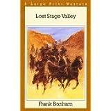 Lost Stage Valley (Thorndike British Favorites)