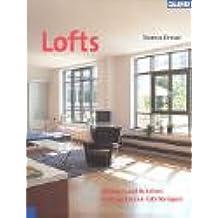 Lofts: Wohnen und Arbeiten in umgebauten Fabriketagen