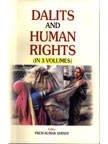 Dalits And Human Rights (3 Vols.)