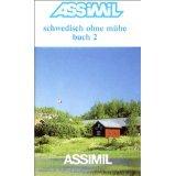 Assimil Schwedisch ohne Mühe, Bd.2 : Lehrbuch