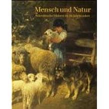 Mensch und Natur : schwäbische Malerei im 19. Jahrhundert , [eine Ausstellung der Internationalen Tage Ingelheim, Altes Rathaus, Ingelheim am Rhein, 5. Mai bis 23. Juni 1996].