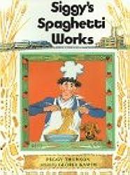 Siggy's Spaghetti Works