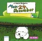 Mein 24 - Dezember, 1 Audio-CD - Achim Bröger, Peer Augustinski