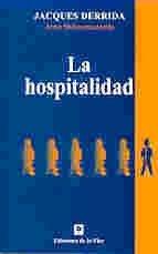 La Hospitalidad/ The Hospitality
