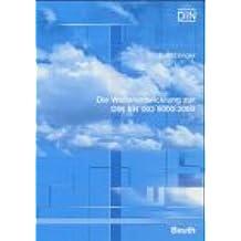 Die Weiterentwicklung zur DIN EN ISO 9000:2000