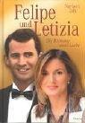Felipe und Letizia: Die Krönung einer Liebe - Norbert Loh
