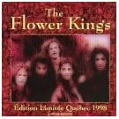 Edition Limitee Quebec 1998 by Flower Kings (2000-05-16)