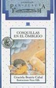 Cosquillas en el ombligo/Navel Tickling (Coleccion Pan Flauta) por Graciela B. Cabal