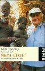 Man nennt mich Mama Daktari. Als fliegende Ärztin in Kenia