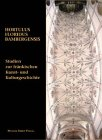 Hortulus Floridus Bambergenis - Werner Taegert