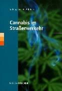 Cannabis im Straßenverkehr<br>