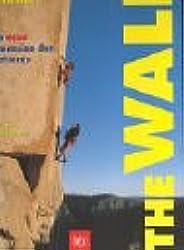 The Wall - Die neue Dimension des Kletterns