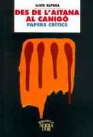 Descargar Libro Des de l'Aitana al Canigó (Biblioteca Serra d'Or) de Lluís Alpera Leiva