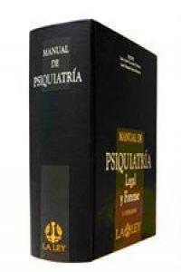 Manual de psiquiatría legal y forense por Carrasco