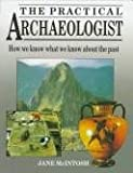 The Practical Archaeologist