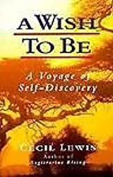 A Wish to be: Voyage of Self-Discovery