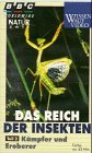 Das Reich der Insekten - Paket: Planet der Insekten, Kämpfer und Eroberer, Krieg der Welten / Kämpfer und Eroberer -