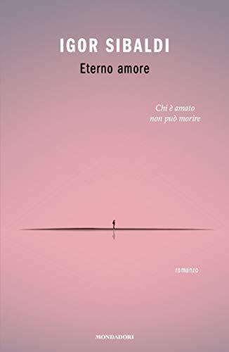 Eterno amore (Italian Edition) eBook: Igor Sibaldi: Amazon.es ...