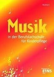 Musik in der Berufsfachschule für Kinderpflege