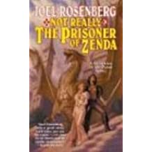 Not Really the Prisoner of Zenda: A Guardians of the Flame Novel (Tor Fantasy)
