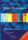 Thèse divinatoire : Le  livre oracle sans nom