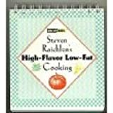 Steven Raichlen's High-Flavor Low-Fat Cooking
