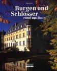 Burgen und Schlösser rund um Bonn - Hans Otzen