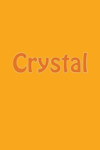 Crystal: A 6 x 9 Lined Journal