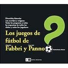 Los juegos de futbol de Alejandro Fabbri y Juan Jose Panno / The soccer games Alejandro Fabbri and Juan Jose Panno