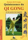 Quintessence du Qi gong